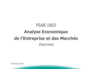 FSAB 1803 Analyse Economique de l'Entreprise et des Marchés Exercices