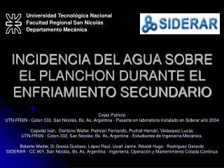 INCIDENCIA DEL AGUA SOBRE EL PLANCHON DURANTE EL ENFRIAMIENTO SECUNDARIO