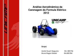 Análise Aerodinâmica da Carenagem do Formula Elétrico 2012