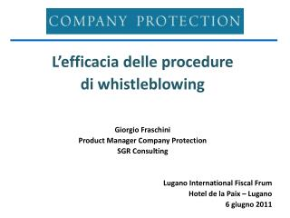 L'efficacia delle procedure di  whistleblowing Giorgio Fraschini