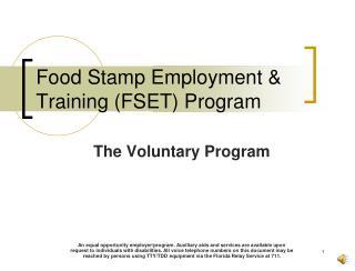 Food Stamp Employment & Training (FSET) Program