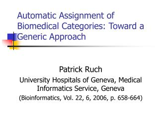 Automatic Assignment of Biomedical Categories: Toward a Generic Approach