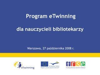 Program eTwinning dla nauczycieli bibliotekarzy