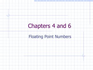 Chapters 4 and 6