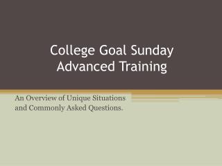 College Goal Sunday Advanced Training