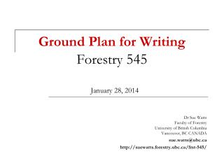 Ground Plan for Writing Forestry  545 January 28, 2014