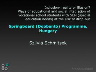 Springboard  (Dobbantó)  Programme , Hungary