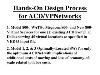 Hands-On Design Process for ACD/VPNetworks