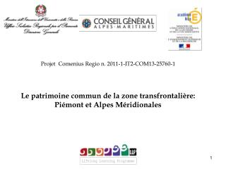 Projet  Comenius Regio n.  2011-1-IT2-COM13-25760-1