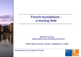 Odile de Laurens Observatoire de la Fondation de France