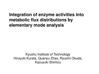 Integration of enzyme activities into metabolic flux distributions by elementary mode analysis
