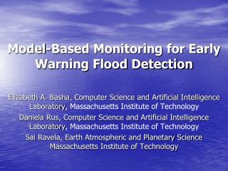 Model-Based Monitoring for Early Warning Flood Detection