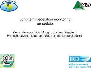 Long-term vegetation monitoring,  an update.