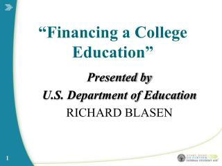 �Financing a College Education�