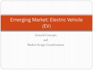 Emerging Market: Electric Vehicle EV