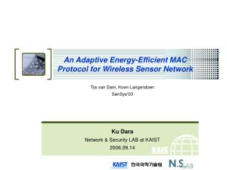 An Adaptive Energy-Efficient MAC Protocol for Wireless Sensor Network