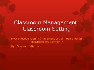 Classroom Management: Classroom Setting