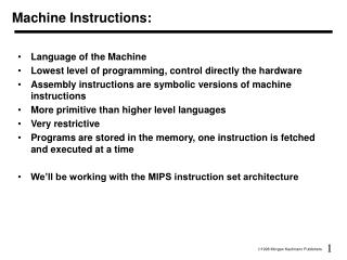 Machine Instructions: