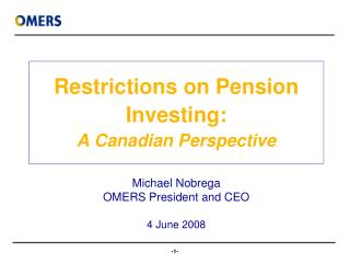 Restrictions on Pension Investing: A Canadian Perspective