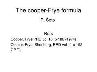 The cooper-Frye formula