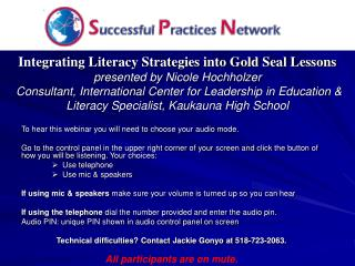 Integrating Literacy Strategies into Gold Seal Lessons  presented by Nicole Hochholzer  Consultant, International Center
