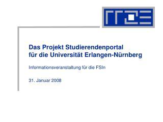 Das Projekt Studierendenportal für die Universität Erlangen-Nürnberg