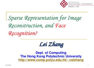 Sparse Representation for Image Reconstruction, and  Face Recognition?