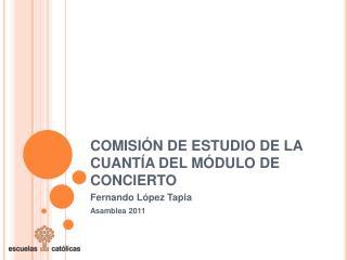 COMISIÓN DE ESTUDIO DE LA CUANTÍA DEL MÓDULO DE CONCIERTO