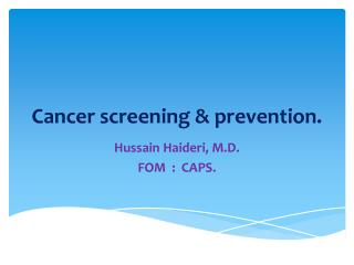 Cancer screening & prevention.