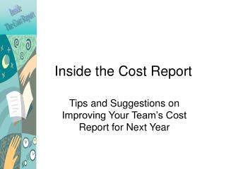 Inside the Cost Report