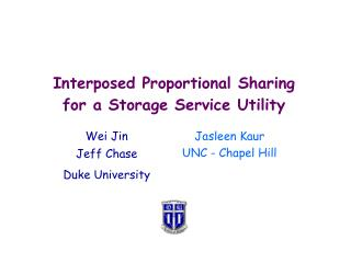 Interposed Proportional Sharing for a Storage Service Utility