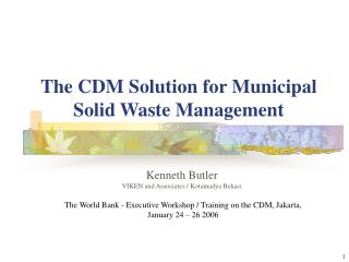 The CDM Solution for Municipal Solid Waste Management