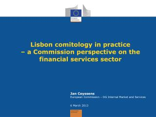 Lisbon comitology in practice  – a Commission perspective on the financial services sector