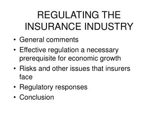 REGULATING THE INSURANCE INDUSTRY