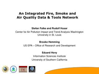 An Integrated Fire, Smoke and Air Quality Data & Tools Network
