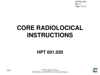 CORE RADIOLOCICAL  INSTRUCTIONS