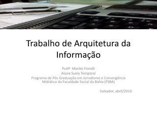 Trabalho de Arquitetura da Informação
