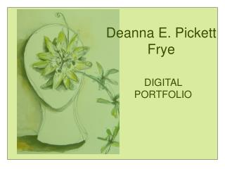 Deanna E. Pickett Frye