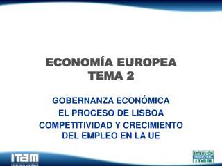 ECONOMÍA EUROPEA TEMA 2