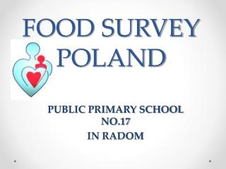 FOOD SURVEY POLAND