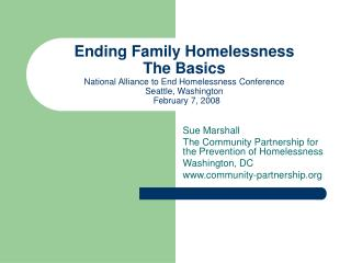 Sue Marshall The Community Partnership for the Prevention of Homelessness Washington, DC