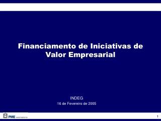 Financiamento de Iniciativas de Valor Empresarial