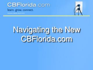 Navigating the New CBFlorida