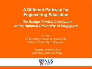 A Different Pathway for Engineering Education  – the Design-Centric Curriculum
