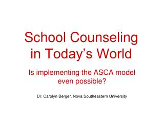 School Counseling in Today�s World