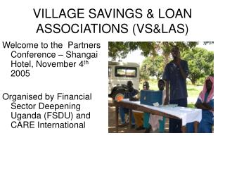 VILLAGE SAVINGS & LOAN ASSOCIATIONS (VS&LAS)