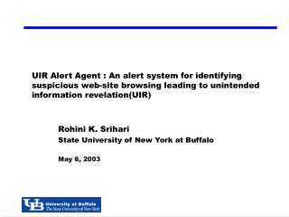 Rohini K. Srihari State University of New York at Buffalo May 6, 2003