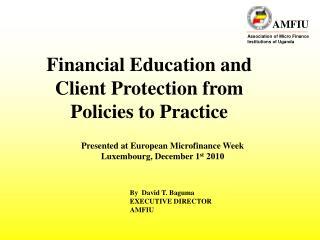 Presented at European Microfinance Week Luxembourg, December 1 st  2010