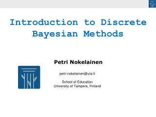 petri.nokelainen@uta.fi School of Education  University of Tampere, Finland