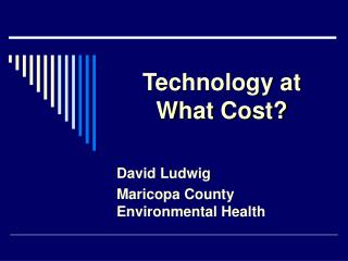 Technology at What Cost?